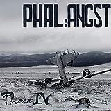 Phase IV [Vinyl LP] [VINYL] -  Phal:Angst