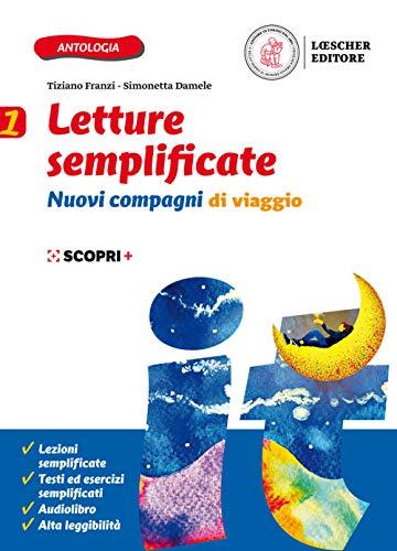 Nuovi compagni di viaggio. Letture semplificate. Per la Scuola media. Con e-book. Con espansione online (Vol. 1)