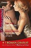 Délicieuse séduction - Un audacieux amant - Dans le secret des nuits : (promotion)...