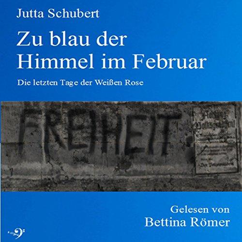 Zu blau der Himmel im Februar Titelbild