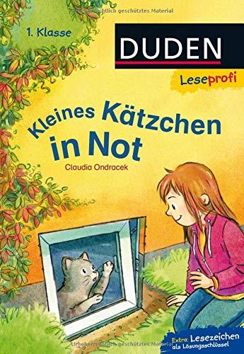 Duden Leseprofi – Kleines Kätzchen in Not, 1. Klasse: Kinderbuch für Erstleser ab 6 Jahren (Lesen lernen 1. Klasse)