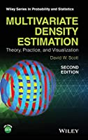 Multivariate Density Estimation: Theory, Practice, and Visualization (Wiley Series in Probability and Statistics)