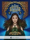 El jardín de hierro: 82 (Literatura Mágica)