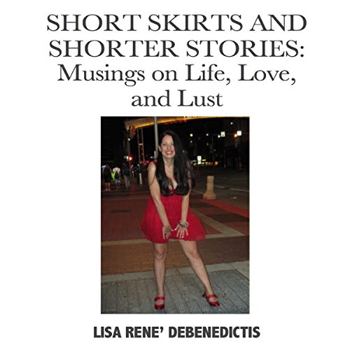Short Skirts and Shorter Stories cover art
