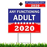 Any Functioning Adult 2020 Funny Novelty Bumper Sticker and Yard Sign Double Sided print Includes 24-inch Metal Wire Stake