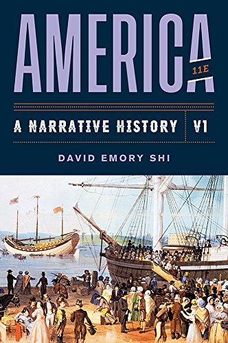 America: A Narrative History (Eleventh Edition) (Vol. Volume 1) -  Shi, David E., 11th Edition, Paperback