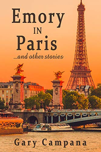 Emory in Paris : ... and other stories (English Edition)