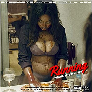 Running (feat. Miss Lilly Kay)