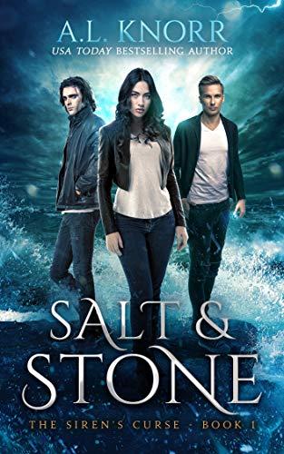 Salt & Stone: A Mermaid Fantasy (The Siren's Curse Book 1)