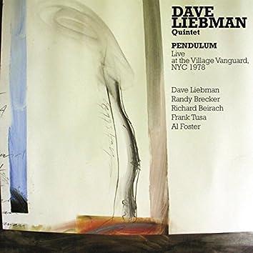 Dave Liebman & Richie Beirach: Pendulum: Live at the Village Vanguard 1978