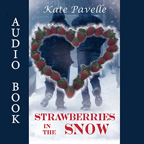 Strawberries in the Snow audiobook cover art