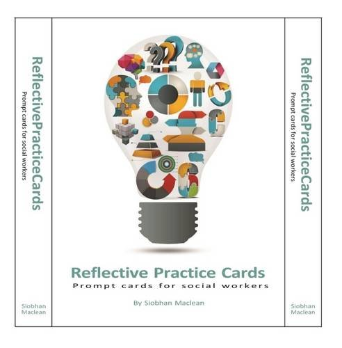 Reflective Practice Cards: Prompt Cards for Social Workers