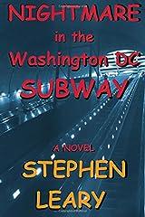 Nightmare in the Washington Dc Subway Paperback