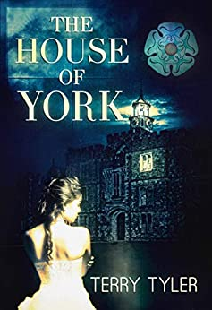 The House Of York by [Terry Tyler]