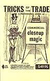 Tricks of the Trade: Commercial CloseUp Magic