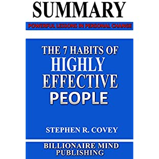 Summary The 7 Habits of Highly Effective People Powerful Lessons in Personal Change by Stephen R. Covey