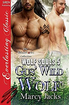 Gus' Wild Wolf [Wolf Souls 5] (Siren Publishing Everlasting Classic ManLove) by [Marcy Jacks]