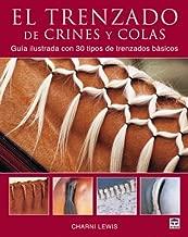 El trenzado de crines y colas/ Braiding Manes and Tails (Spanish Edition)