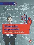 Simulación empresarial: 39 (Administración y Gestión)