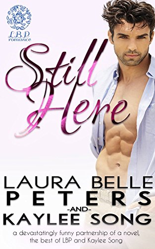 Still Here: A Secret Baby Romance