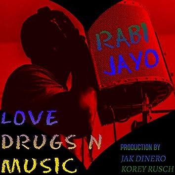 LOVE DRUGS N MUSIC