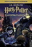 Harry Potter e la pietra filosofale letto da Francesco Pannofino. Audiolibro. CD Audio formato MP3 (Vol. 1) (Audiolibri)