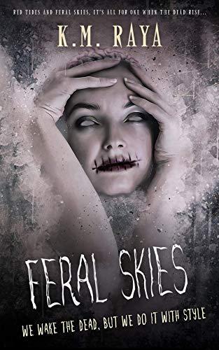 Feral Skies (A Reverse Harem Zombie Apocalypse)