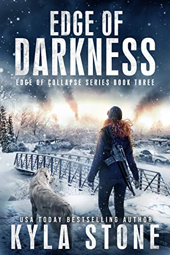 Edge of Darkness: A Post-Apocalyptic EMP Survival Thriller (Edge of Collapse Book 3) (English Edition)