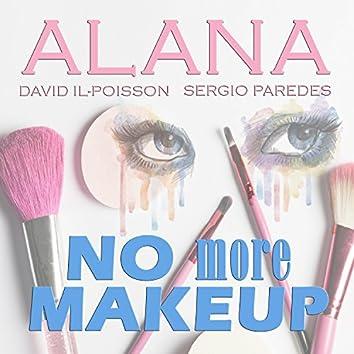 No More Makeup