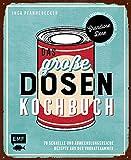 Das große Dosenkochbuch: 70 schnelle und abwechslungsreiche Rezepte aus der Vorratskammer: Grandiose Dose – Tomate, Kichererbsen, Thunfisch, Mango