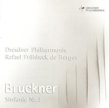 Bruckner, A.: Symphony No. 3 (Dresden Philharmonic, Fruhbeck De Burgos)