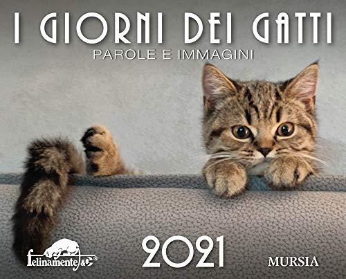 I giorni dei gatti. Calendario 2021