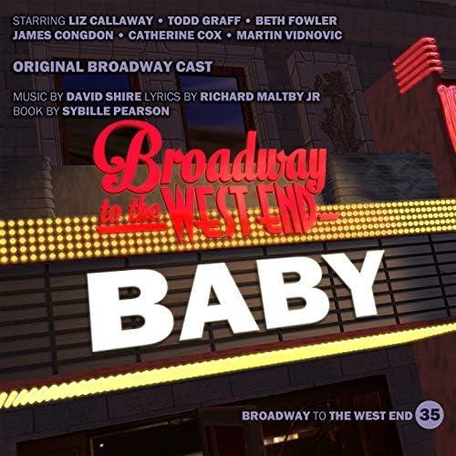 Original Broadway Cast of Baby feat. リズ・キャラウェイ, Todd Graff, ベス・ファウラー, James Congdon, Catherine Fox & Martin Vidnovic
