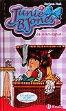 Junie B. Jones es una espia / Junie B. Jones and Some Sneaky Peeky Spying by Barbara Park (2009-06-30)