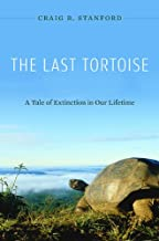 The Last Tortoise: A Tale of Extinction in Our Lifetime