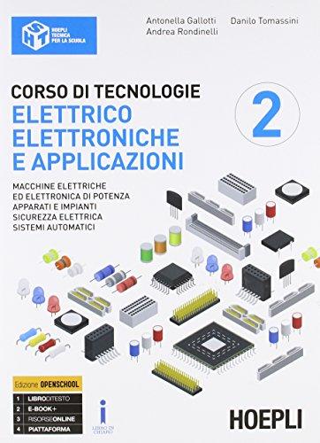 Corso di tecnologie elettrico-elettroniche e applicazioni. Ediz. Openbook. Per il triennio degli Ist. professionali per l'industria e l'artigianato. Con ebook. Con espansione online (Vol. 2)