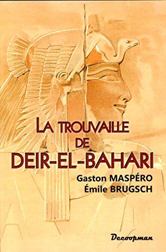 La trouvaille de Deir-el-Bahari