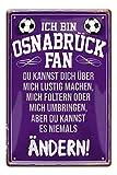 Blechschilder Ich bin Osnabrück Fan - Metallschild
