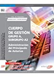 Cuerpo de Gestión Grupo A, Subgrupo A2, de la Administración del Principado de Asturias. Vol. IV. Temario Seguridad Social y Gestión Financiera (Colección 1455)