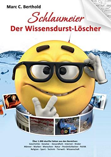 Schlaumeier: Der Wissensdurst-Löscher.