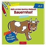 Mein erstes buntes Malbuch - Bauernhof: Mit farbigen Vorlagen (Malbuch ab 2 Jahren) - unbekannt