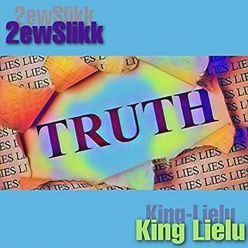 T R U T H (feat. King Lielu)