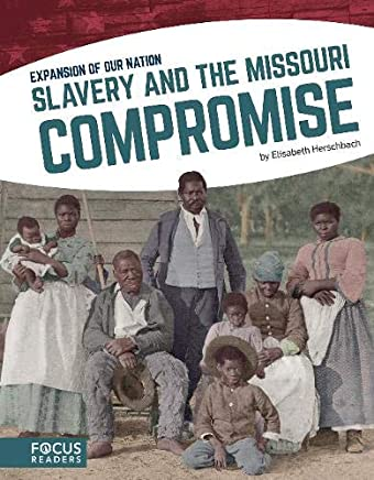 Slavery and the Missouri Compromise