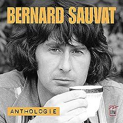 BERNARD SAUVAT ANTHOLOGIE