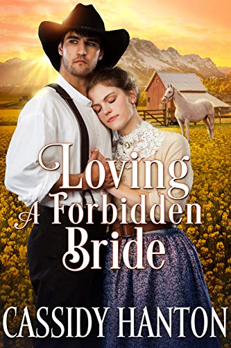 Loving a Forbidden Bride: A Historical Western Romance Book by [Cassidy Hanton, Cobalt Fairy]