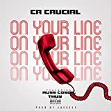 On Your Line (feat. Russ Coson & Thuy) [Explicit]