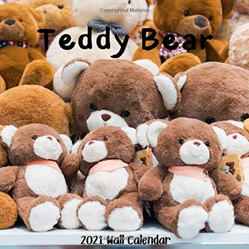 Compare Textbook Prices for Teddy Bear 2021 Wall Calendar: Teddy Bear 2021 Calendar, 18 Months  ISBN 9798569478279 by 2021-2022, Wall Calendar