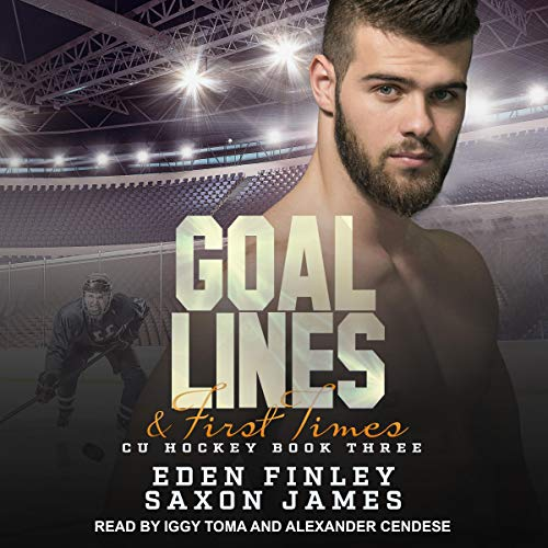Goal Lines & First Times: CU Hockey Series, Book 3