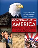 Government in America: People, Politics, and Policy (13th Edition)
