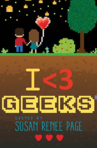 I Heart Geeks (English Edition)